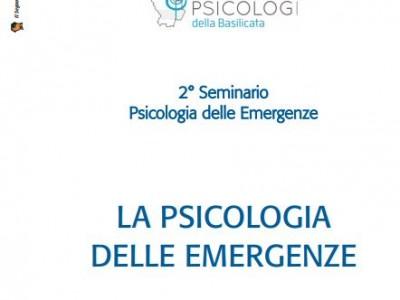 """2° Seminario ECM  """"LA PSICOLOGIA DELLE EMERGENZE"""""""