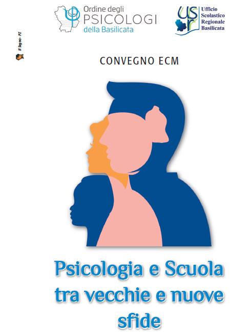 """Evento ECM """"Psicologia e Scuola tra vecchie e nuove sfide"""""""